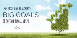 Succesul se clădeşte din succese mai mici.